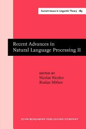 Recent Advances in Natural Language Processing: Volume II: Selected papers from RANLP '97