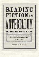 Reading Fiction in Antebellum America PDF