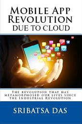 Mobile App Revolution Due to Cloud