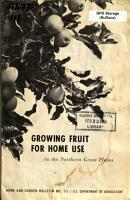 Growing Fruit for Home Use in the Northern Great Plains PDF