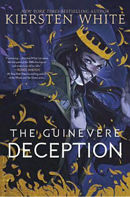 The Guinevere Deception