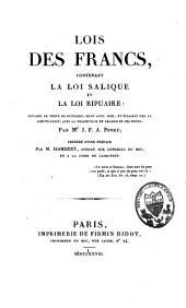 Lois des Francs, Contenant la Loi Salique et la Loi Ripuaire, Suivant le Texte de Dutillet