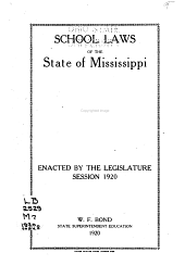 School Laws of the State of Mississippi Enacted by the Legislature