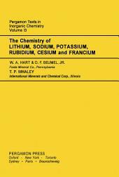 The Chemistry of Lithium, Sodium, Potassium, Rubidium, Cesium and Francium: Pergamon Texts in Inorganic Chemistry