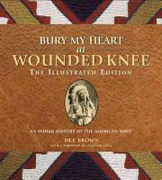 Bury My Heart at Wounded Knee PDF