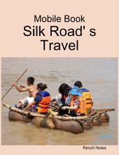 Mobile Book: Silk Road' S Travel