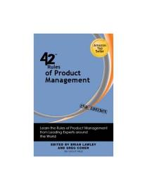 42 Rules Of Product Management  2nd Edition
