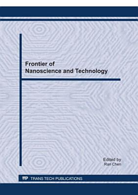 Frontier of Nanoscience and Technology
