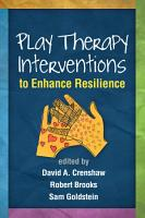 Play Therapy Interventions to Enhance Resilience PDF