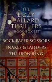 The Lizzy Ballard Thrillers Ebook Box Set  Rock Paper Scissors   Snakes   Ladders   The Iron Ring PDF