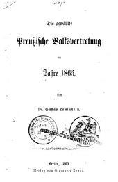 Der gewählte Preussische Volksvertretung im Jahre 1865