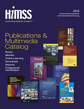 HIMSS Publications   Multimedia Catalog PDF