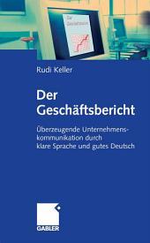 Der Geschäftsbericht: Überzeugende Unternehmenskommunikation durch klare Sprache und gutes Deutsch
