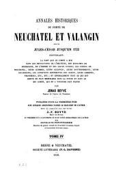 Annales historiques du Comté de Neuchâtel et Valangin depuis Jules-César jusqu'en 1722...: T. 4, Volume5