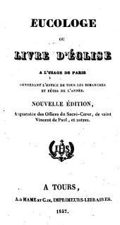 Eucologe, ou Livre d'église, à l'usage de Paris ...