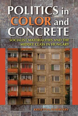 Politics in Color and Concrete PDF