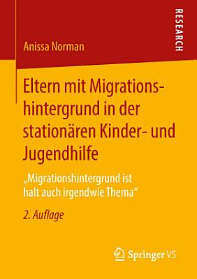 Eltern mit Migrationshintergrund in der station  ren Kinder  und Jugendhilfe PDF
