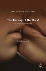 The History Of The Kiss  Book PDF