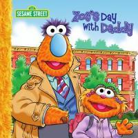 Zoe s Day with Daddy  Sesame Street Series  PDF