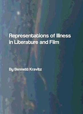 Representations of Illness in Literature and Film