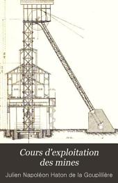 Cours d'exploitation des mines: Volume2