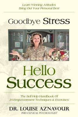 Download Goodbye Stress   Hello Success Book