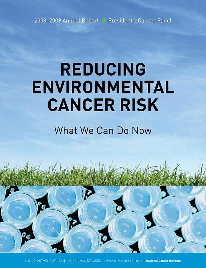 Reducing Environmental Cancer Risk