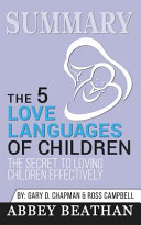 Summary of The 5 Love Languages of Children