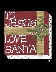 To Jesus Love Santa Book PDF