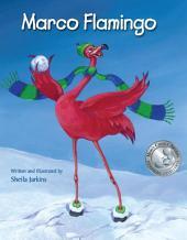 Marco Flamingo: Volume 1