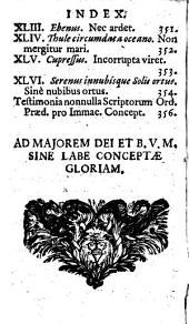 Innocentia Vindicata: In Qua Gravissimis Argumentis Ex S. Thoma petitis ostenditur, Angelicum Doctorem Pro Immaculato Conceptu Deiparae Sensisse & Scripsisse