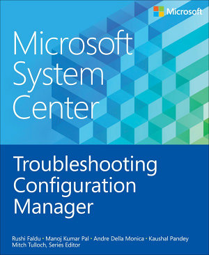 Microsoft System Center Troubleshooting Configuration Manager PDF