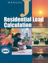 Manual J - Residential Load Calculation: 8th Edition, Full