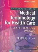 An Introduction to Medical Terminology for Health Care PDF