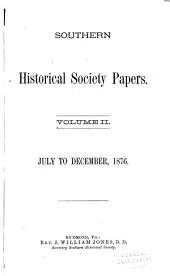 Southern Historical Society Papers: Volume 2