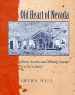 Old Heart Of Nevada