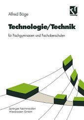 Technologie/Technik für Fachgymnasien und Fachoberschulen: Ausgabe 7