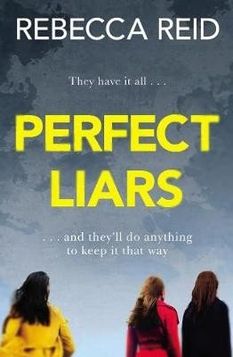 Perfect Liars   Perfect for fans of Big Little Lies