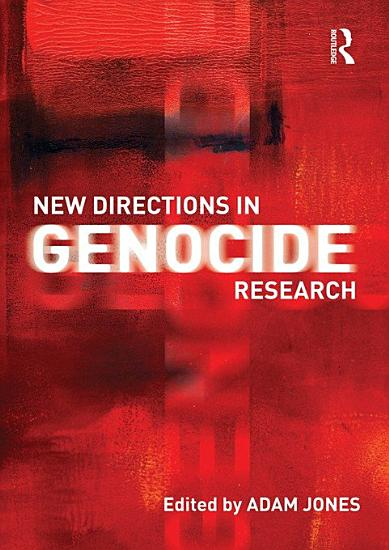 New Directions in Genocide Research PDF