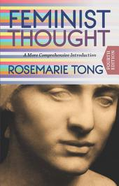 Feminist Thought: A More Comprehensive Introduction, Edition 4