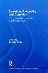 Evolution, rationality and cognition