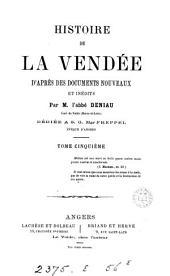 Histoire de la Vendée d'après des documents nouveaux et inédits: Volume5