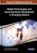 Mobile Technologies and Socio-Economic Development in Emerging Nations