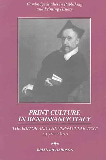 Print Culture in Renaissance Italy PDF