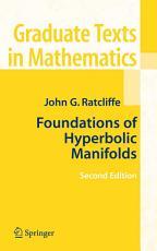 Foundations of Hyperbolic Manifolds PDF