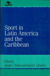 Sport in Latin America and the Caribbean PDF