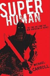 Super Human: Volume 1