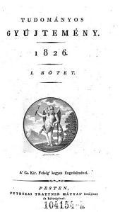 Tudomanyos Gyüjtemeny. (Wissenschaftl. Sammlung.) hung: 28. kötet
