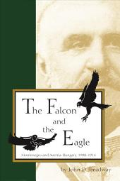 The Falcon and the Eagle: Montenegro and Austria-Hungary, 1908-1914