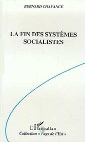 La fin des systèmes socialistes: Crise, réforme et transformation